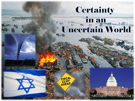 Certainty in an Uncertain World