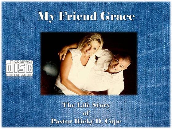 **My Friend Grace** Message