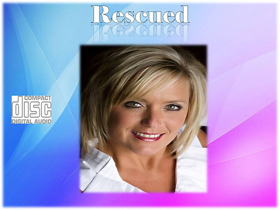**Rescued** My Testimony and Song