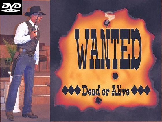 WANTED    **Dead or Alive**
