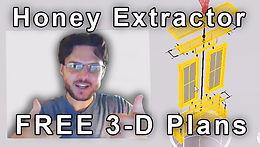 Homemade Honey Extractor   Free Plans & 3-D Model