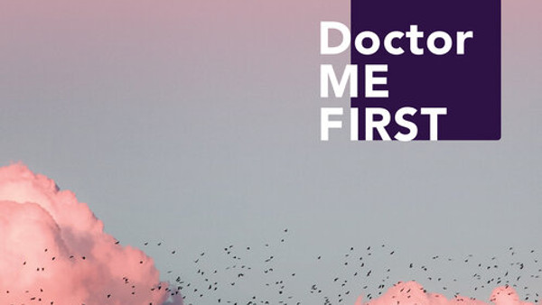Doctor Me First Podcast with Dr. Errin Weisman