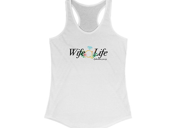 Wife Life Ideal Racerback Tank
