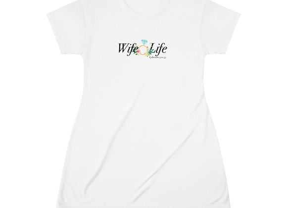 Wife Life T-Shirt Dress