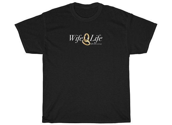 Unisex Wife Life Tee