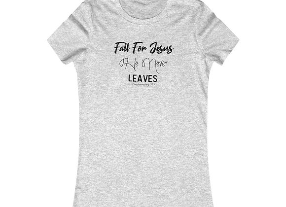 Fall For Jesus Women's Favorite Tee