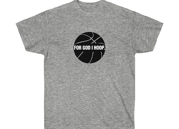 Unisex FOR GOD I HOOP Tee