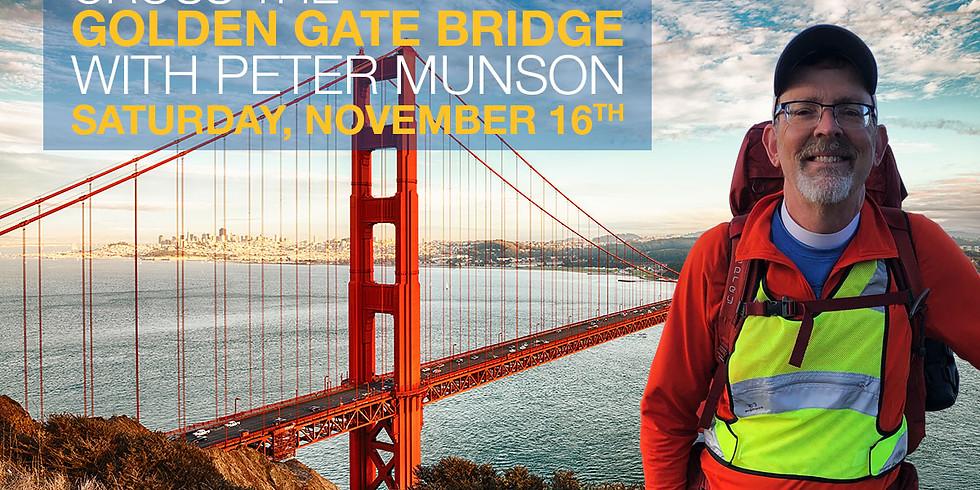 Cross the Golden Gate Bridge with Peter Munson