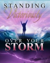 Standing Victoriously Over Your Storm Book