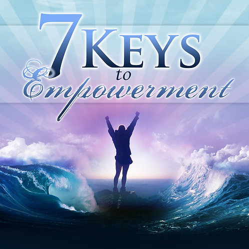 7 Keys to Empowerment CD