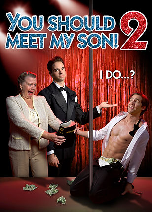 "Movie Poster for gay comedy ""You Should Meet My Son! 2"""