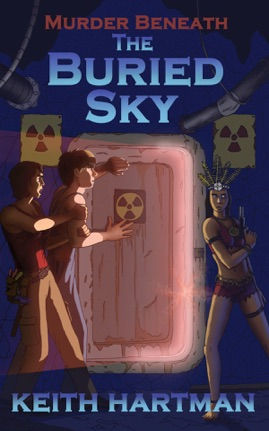 "Book cover for science fiction mystery novel ""The Buried Sky"" by Keith Hartman"