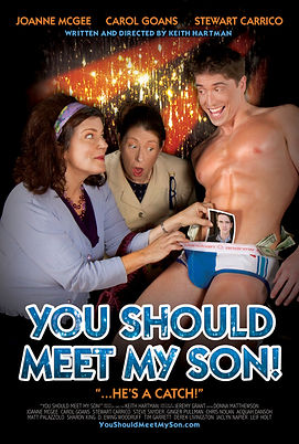 """Movie Poster for award winning gay comedy """"You Should Meet My Son!"""""""
