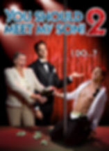 """Movie poster for gay comedy """"You Should Meet My Son! 2"""""""