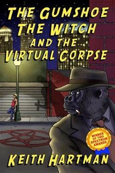 "Book Cover for award winning gay science fiction mystery ""The Gumshoe, the Witch, and the Virtual Corpse"""