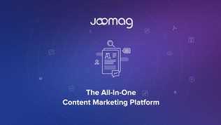 Turning Your Brand Into a Content Marketing Machine with Joomag