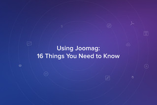Using Joomag: 16 Things You Absolutely Need to Know