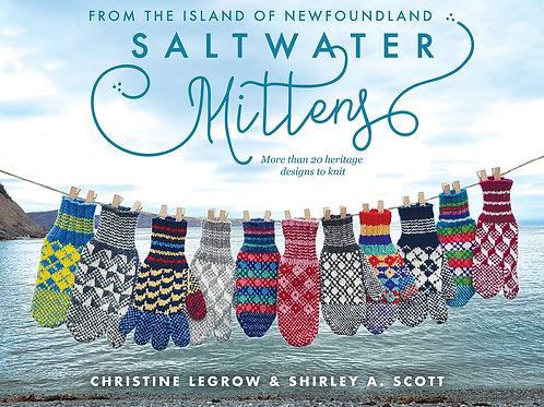 Saltwater Mittens: From the Island of Newfoundland [Paperback]
