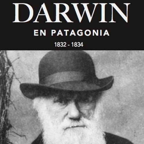 DARWIN En Patagonia 1832-1834