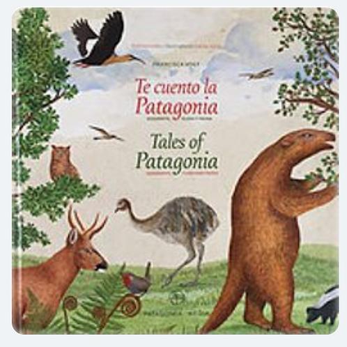 TE CUENTO LA PATAGONIA  ( Libro para niños ) - Tapa Dura