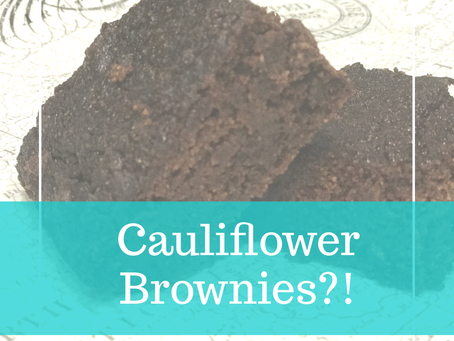 Cauliflower…BROWNIES!