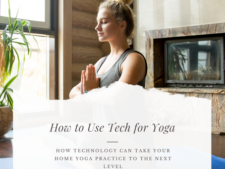 How to Use Tech to Take Home Yoga to the Next Level