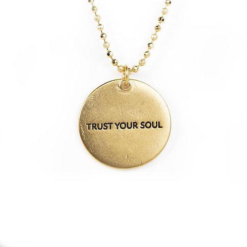 """""""Trust Your Soul"""" Circle Pendant Necklace"""