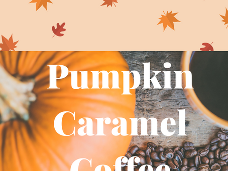 Pumpkin Caramel Coffee