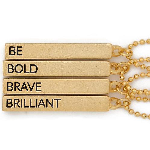 """Be, Bold, Brave, Brilliant"" Cube Pendant Necklace"