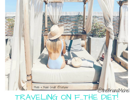 Amazing Travel on F…The Diet