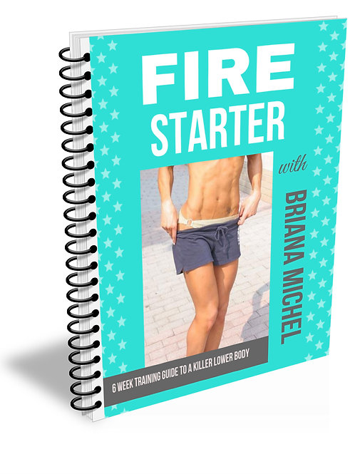 Fire Starter - Womens 6 week Leg & Booty Sculpting Program