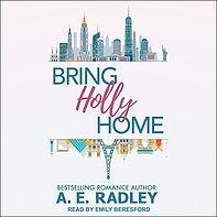 Bring Holly Home Amanda Radley Audiobook