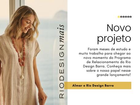 Novo projeto no ar: Parceria Almar e Rio Design Barra