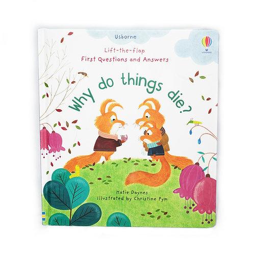 Why Do Things Die? Book