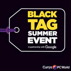 Dixons Black Tag Event