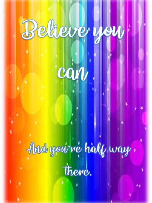 Believe you can~Believe 🌈
