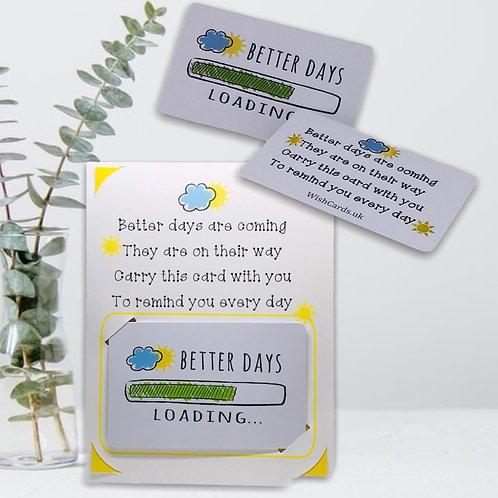 Wish Card ~ Pocket Hug ~  Better days ☀️