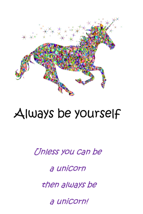 Be yourself ~ Wishcard 🦄