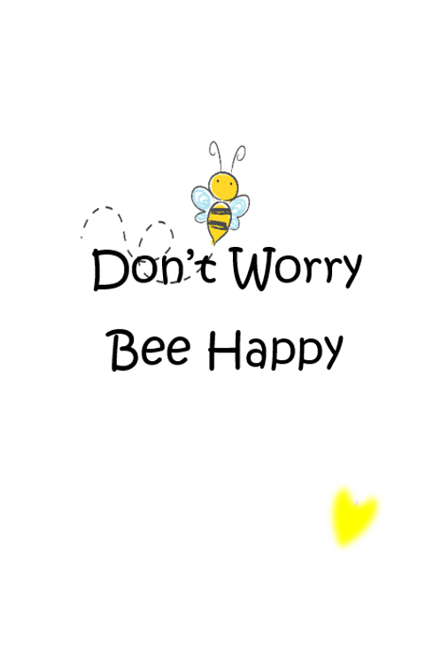 Don't worry Bee Happy ~ Wishcard 🐝