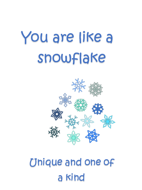 You are like a snowflake ~ Wishcard ❄️