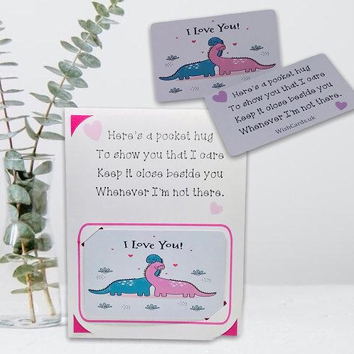 Wish Card ~ Pocket Hug ~  I love you 🦕
