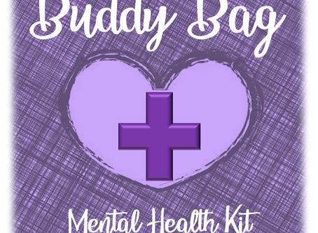 Buddy Bag ~ Mental Health First Aid Kit