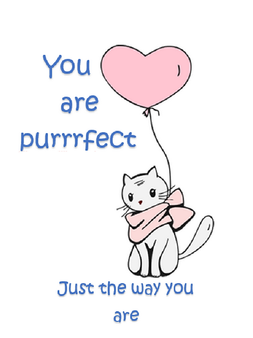 You are purrrfect ~ Wishcard 😺