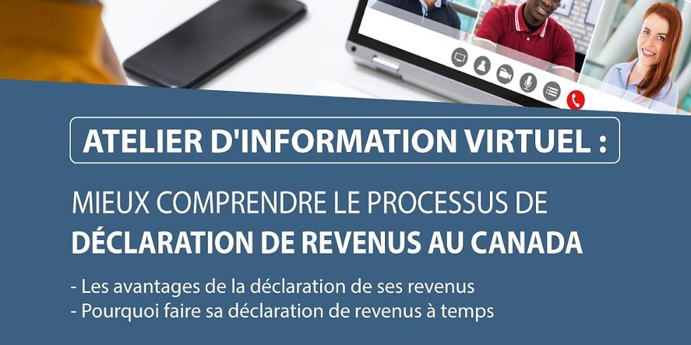 """Atelier d'information """" Mieux comprendre le processus de déclaration de taxes au Candada """""""