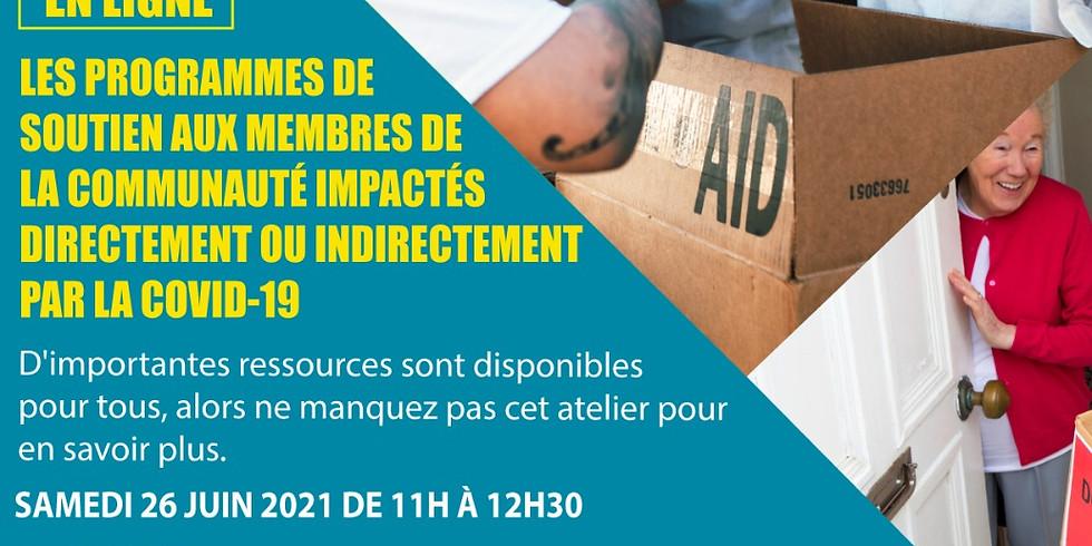 Atelier: LES PROGRAMMES DE SOUTIEN AUX MEMBRES DE LA COMMUNAUTÉ IMPACTÉS DIRECTEMENT OU INDIRECTEMENT PAR LA COVID-19