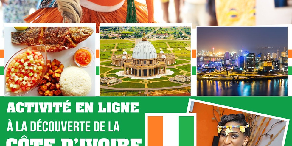 JOURNÉE D'ÉCHANGE INTERCULTUREL A LA DÉCOUVERTE DE LA COTE D'IVOIRE