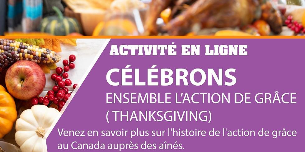 CÉLÉBRATION DE L'ACTION DE GRACE ( THANKSGIVING )