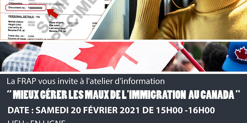Atelier d'information ( Comment gérer les maux de l'immigration )