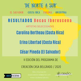 """Resultados Becas Iberescena Convocatoria """"De Norte a Sur"""""""
