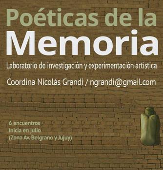 LABORATORIO DE INVESTIGACIÓN Y EXPERIMENTACIÓN ARTÍSTICA - POÉTICAS DE LA MEMORIA